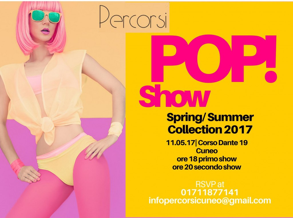 PERCORSI POP SHOW Spring/Summer Collection 2017